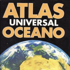 Libros de segunda mano: ATLAS UNIVERSAL OCEANO - NUMERO 2 - EDITORIAL OCEANO . Lote 52941249