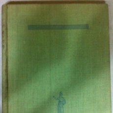 Libros de segunda mano: MANUEL BOSCH BARRETT. TRES AÑOS EN LAS NUEVAS HÉBRIDAS. 1943. - DEDICADO. Lote 53021662