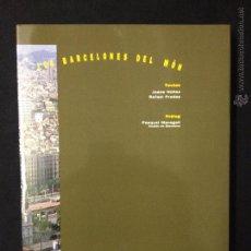 Libros de segunda mano: LES BARCELONES DEL MÓN . Lote 53121447