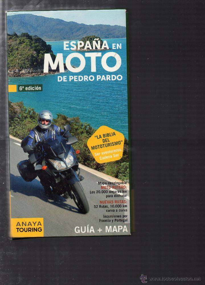 Espana En Moto De Pedro Pardo Anaya Touring Sold Through
