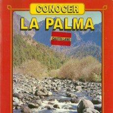 Libros de segunda mano: CONOCER LA PALMA.EDITORIAL EVEREST.1988.JUAN J.SANTOS CABRERA Y CARLOS J.TARANILLA DE LA VARGA.. Lote 53806032