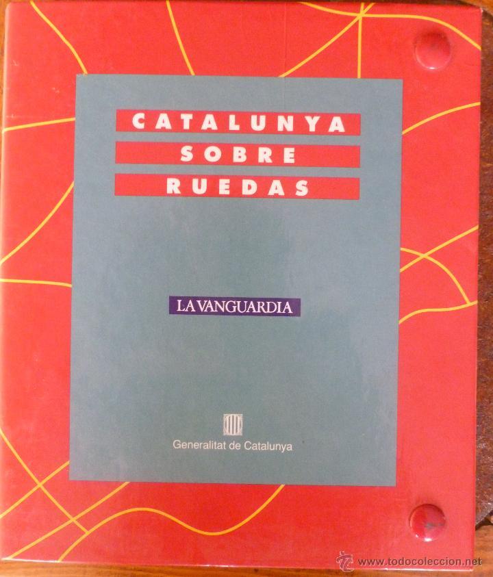 CATALUNYA SOBRE RUEDAS (Libros de Segunda Mano - Geografía y Viajes)