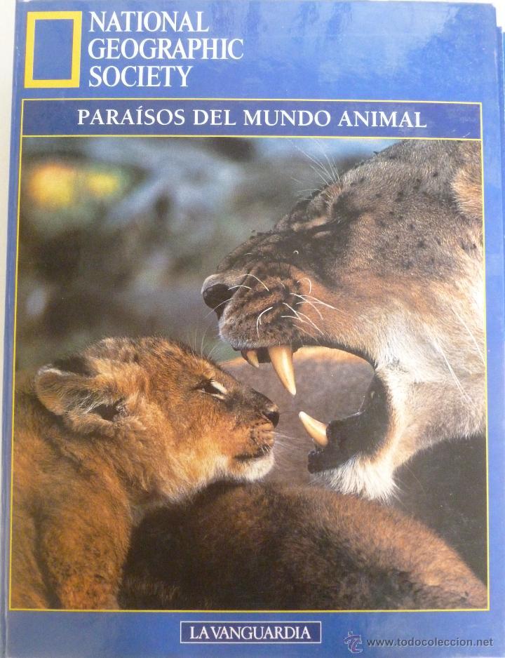 PARAÍSOS DEL MUNDO ANIMAL - NATIONAL GEOGRAPHIC SOCIETY (Libros de Segunda Mano - Geografía y Viajes)