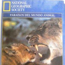 Libros de segunda mano: PARAÍSOS DEL MUNDO ANIMAL - NATIONAL GEOGRAPHIC SOCIETY. Lote 53819558