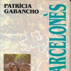 Libros de segunda mano: LES COMARQUES DE CATALUNYA. COLECCIÓN. Nº 39. EL BARCELONÈS.. Lote 54036088
