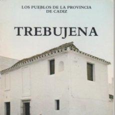 Libros de segunda mano: TREBUJENA (CÁDIZ) COLECCIÓN PUEBLOS DE LA PROVINCIA DE CÁDIZ.1983. Lote 54153576