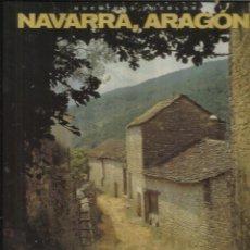 Libros de segunda mano: PARAÍSOS DE LA NATURALEZA. NAVARRA, ARAGÓN. EDICIONES RUEDA. MADRID. 2004. Lote 54192075