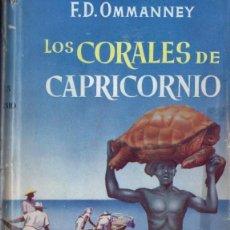 Libros de segunda mano: OMMANNEY : LOS CORALES DE CAPRICORNIO (LABOR) EXPLORACIONES PESQUERAS EN EL ÍNDICO. Lote 54429432