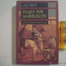 Libros de segunda mano: ALI BEY. VIAJES POR MARRUECOS.1998. OBRA ILUSTRADA. FOLIO MENOR.. Lote 54446664