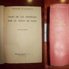 Libros de segunda mano: FERNÁNDEZ NAVARRETE, M. VIAJES DE LOS ESPAÑOLES POR LA COSTA DE PARIA ; VIAJES MENORES. Lote 54534025