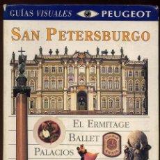Libros de segunda mano: SAN PETERSBURGO - GUIAS VISUALES PEUGEOT -----------(REF M1 E1). Lote 54699459