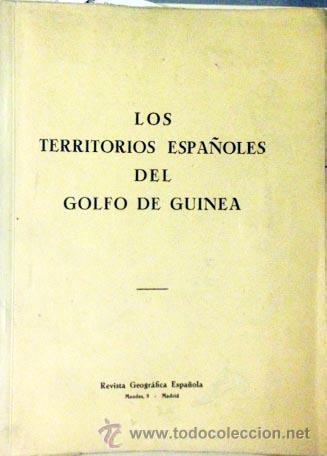 Libros de segunda mano: Los Territorios Españoles del Golfo de Guinea. c 1950. Fotos. Mapas. - Foto 2 - 54752325