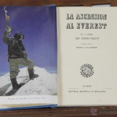 Libros de segunda mano: 6199 - LA ASCENSION AL EVEREST. SIR JOHN HUNT. EDI. JUVENTUD. 1953.. Lote 49304356