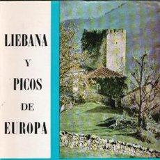 Libros de segunda mano: LIÉBANA Y PICOS DE EUROPA, MANUEL PEREDA DE LA REGUERA. Lote 54884569