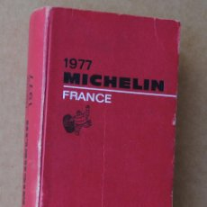 Libros de segunda mano: GUIA MICHELIN 1977 FRANCE RED. Lote 54940643