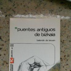 Libros de segunda mano: TEMAS VIZCAINOS 191 192 PUENTES ANTIGUOS DE BIZKAIA. Lote 55031363