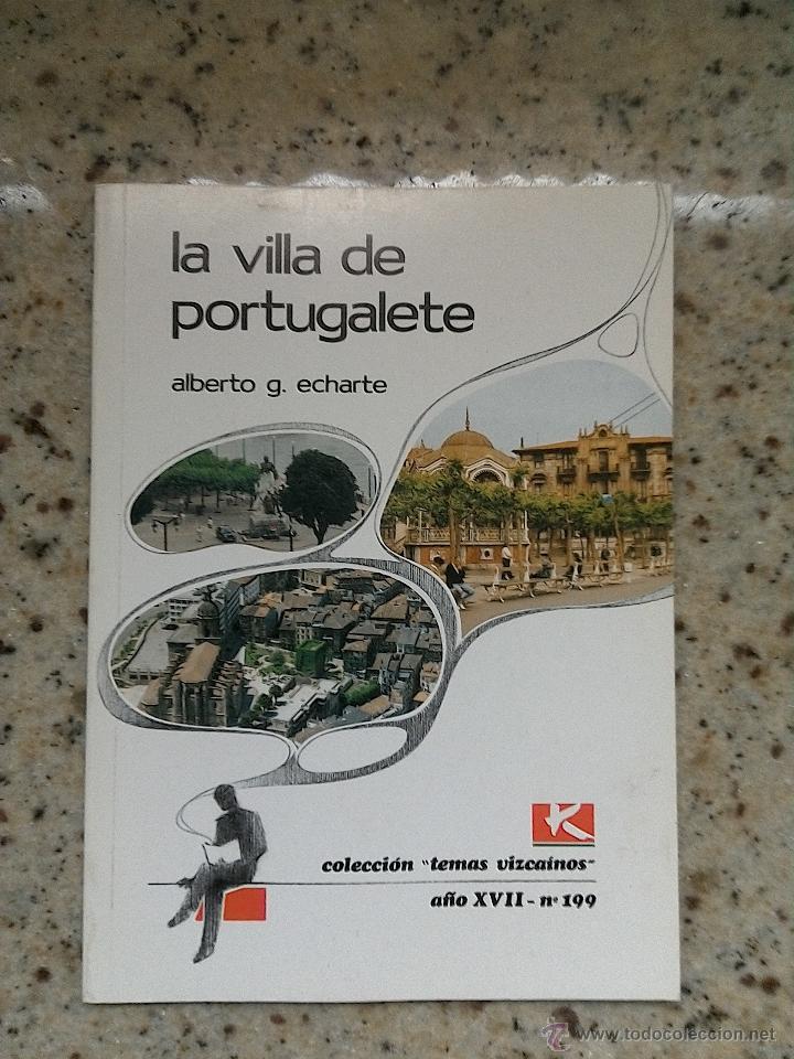 TEMAS VIZCAINOS 199 LA VILLA DE PORTUGALETE (Libros de Segunda Mano - Geografía y Viajes)