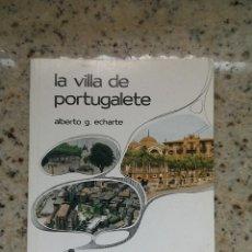 Libros de segunda mano: TEMAS VIZCAINOS 199 LA VILLA DE PORTUGALETE. Lote 55031412