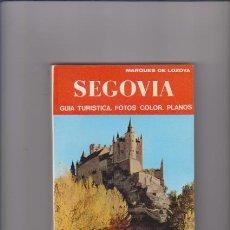 Libros de segunda mano: SEGOVIA - GUÍA TURISTICA - MARQUÉS DE LOZOYA - EDITORIAL NOGUER 1973. Lote 55046285