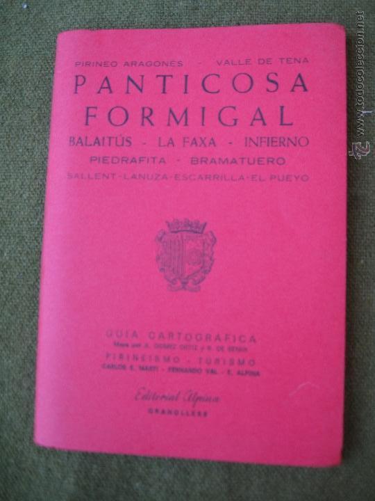 PIRINEO ARAGONES - VALLE DE TENA - PANTICOSA - FORMIGAL - BALAITUS - LA FAXA - INFIERNO ... (Libros de Segunda Mano - Geografía y Viajes)
