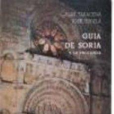 Libros de segunda mano: GUÍA DE SORIA Y SU PROVINCIA (BLAS TARACENA / JOSÉ TUDELA). Lote 55363078