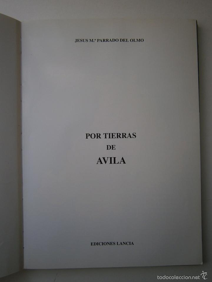 Libros de segunda mano: POR TIERRAS DE AVILA Jesus Parrado del Olmo Lancia 1995 - Foto 4 - 55456375