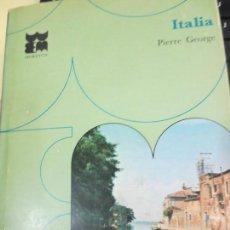Libros de segunda mano: ITALIA Nº 14 PIERRE GEORGE EDIT MORETON AÑO 1967. Lote 55757326