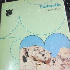Libros de segunda mano: TAILANDIA Nº 11 PIERRE FISTIÉ EDIT MORETON AÑO 1968. Lote 55764906