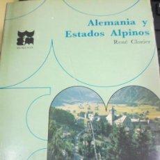 Libros de segunda mano: ALEMANIA Y ESTADOS ALPINOS Nº 16 RENÉ CLOZIER EDIT MORETON AÑO 1968. Lote 55765368
