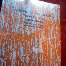 Libros de segunda mano: LIBRO MUY INTERESANTE DE GUADARRAMA LA SIERRA DE MADRID. Lote 55891352