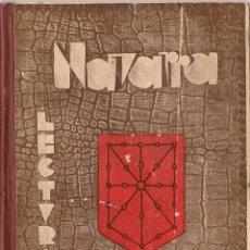 Libros de segunda mano: NAVARRA : LECTURAS / POR RAFAEL QUEREJETA Y BERAZADI . 1ª EDICIÓN, 1934. Lote 56013764