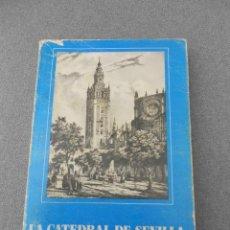 Libros de segunda mano: LA CATEDRAL DE SEVILLA. Lote 56100098