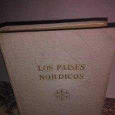 Libros de segunda mano: LOS PAISES NORDICOS-DINAMARCA.NORUEGA,SUECIA Y FINLANDIA. Lote 56225037