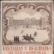 Libros de segunda mano: MAURA / GONZÁLEZ AMEZÚA : FANTASÍAS Y REALIDADES DEL VIAJE A MADRID DE LA CONDESA D'AULNOY (1944) . Lote 56233632