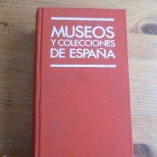 Libros de segunda mano: MUSEOS Y COLECCIONES DE ESPAÑA. MINISTERIO DE CULTURA. 1990 772PP. Lote 56297386