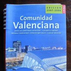 Libros de segunda mano: GUIA LIBRO COMUNIDAD VALENCIANA GUIAS DE ESPAÑA 2007 - 2008 BIBLIOTECA METROPOLI. Lote 56300786