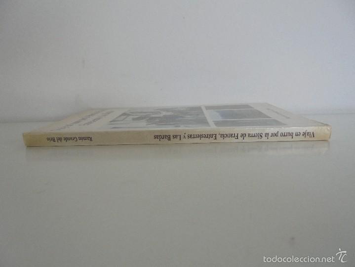 Libros de segunda mano: VIAJE EN BURRO POR LA SIERRA DE FRANCIA ENTRESIERRAS Y LAS BARDAS. RAMON GRANDE DEL BRIO. - Foto 2 - 56475432