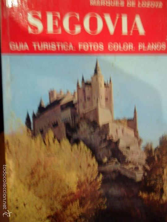 SEGOVIA, MARQUÉS DE LOZOYA, ED. NOGUER, 1976 (Libros de Segunda Mano - Geografía y Viajes)
