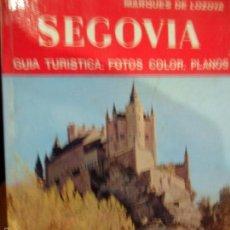 Libros de segunda mano: SEGOVIA, MARQUÉS DE LOZOYA, ED. NOGUER, 1976. Lote 56499105