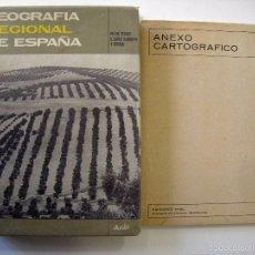Libros de segunda mano: M. DE TERAN / L. SOLE SABARIS - GEOGRAFÍA REGIONAL DE ESPAÑA. ARIEL, 1969.. Lote 56566346