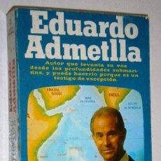 Libros de segunda mano: ¡FONDO! MARES TROPICALES POR EDUARDO ADMETLLA DE PLAZA JANÉS EN BARCELONA 1978 PRIMERA EDICIÓN. Lote 53150876
