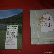 Libros de segunda mano: LOTE GUÍA NATURAL DEL CORREDOR DE LA PLATA (SEVILLA). Lote 56698826