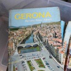 Libros de segunda mano: LIBRO GERONA MARIANO OLIVER ALBERTI 1973 ED. EVEREST L-809-551. Lote 56712829