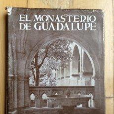 Libros de segunda mano: EL MONASTERIO DE GUADALUPE. EDITORIAL PLUS-ULTRA. 1958. Lote 56753633
