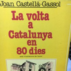 Libros de segunda mano: LA VOLTA A CATALUNYA EN 80 DÍES. Lote 56862037