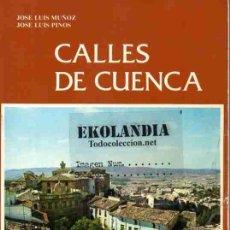 Libros de segunda mano: LAS CALLES DE CUENCA EKL. Lote 56861899