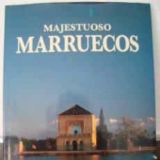 Libros de segunda mano: MAJESTUOSO MARRUECOS. RICHARD LEBEAU. FOTOGRAFIAS XAVIER RICHER. TAPA DURA. LIBSA 1993.. Lote 56876168
