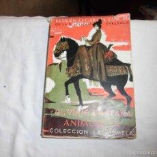 Libros de segunda mano: EL VIAJE A ESPAÑA ANDALUCIA.FEDERICO GARCIA SANCHEZ.COLECCION LAS GEMELAS 1955. Lote 56903586