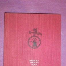 Libros de segunda mano: LIBRO GRAN FORMATO - ESPAÑA, TIERRA, AGUA, FUEGO, AIRE - MINISTERIO DE INFORMACIÓN Y TURISMO -. Lote 56981970
