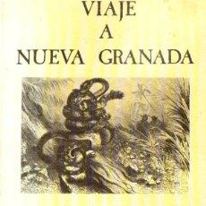 Libros de segunda mano: CHARLES SAFFRAY : VIAJE A NUEVA GRANADA (ANJANA, 1983). Lote 57061273